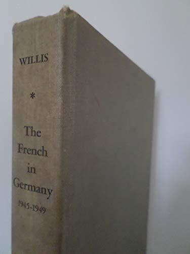 French in Germany, 1945-1949: Willis, Frank Roy