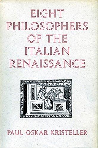 Eight Philosophers of the Italian Renaissance: Paul Kristeller