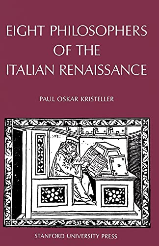 Eight Philosophers of the Italian Renaissance: Kristeller, Paul