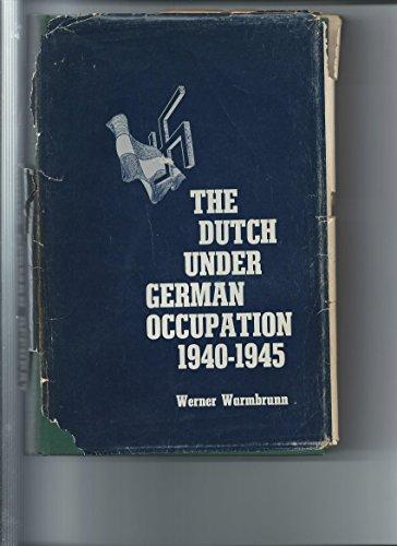 The Dutch Under German Occupation, 1940-1945: Warmbrunn, Werner