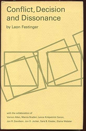 Conflict, Decision and Dissonance: L. Festinger