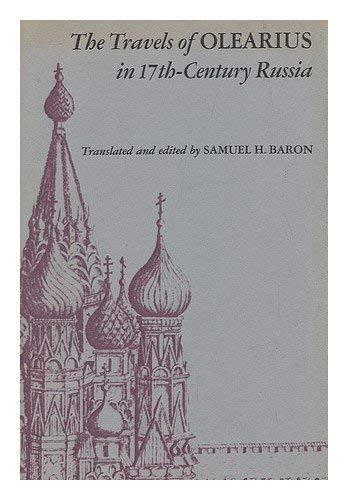 9780804702195: The Travels of Olearius in Seventeenth-Century Russia