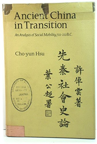 9780804702232: Ancient China in Transition (Civilization of East Asia Study)