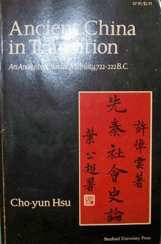 9780804702249: Ancient China in Transition: An Analysis of Social Mobility, 722-222 B.C.