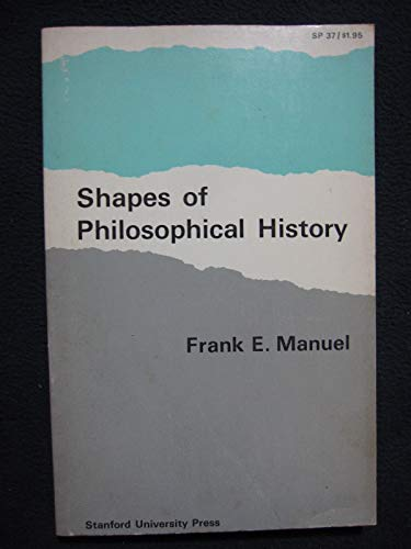 9780804702492: Shapes of Philosophical History