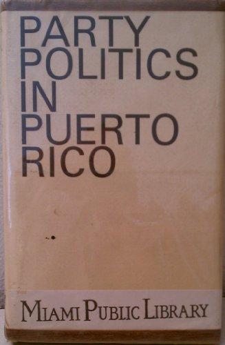 Party Politics in Puerto Rico: Anderson, Robert W.