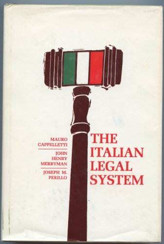 The Italian Legal System: Cappelletti, Mauro, Merryman,