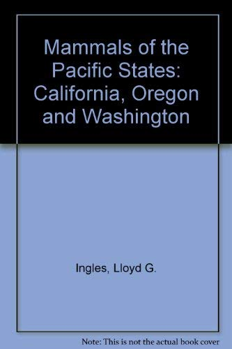 9780804702973: Mammals of the Pacific States: California, Oregon, Washington