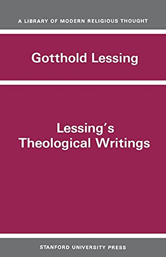 Lessing's Theological Writings : Selections in Translation: Gotthold Ephraim Lessing