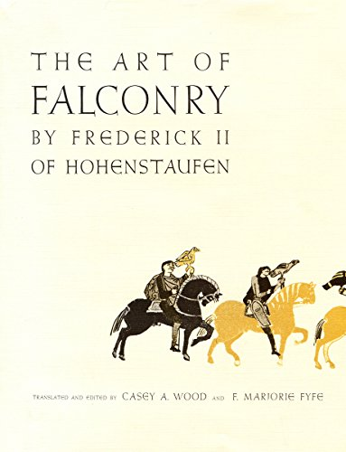 9780804703741: The Art of Falconry, by Frederick II of Hohenstaufen