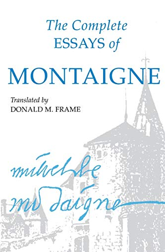 Complete Essays of Montaigne (Paperback): Michel Montaigne
