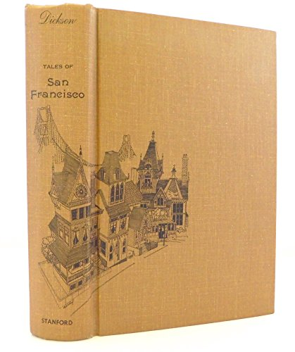 "Tales of San Francisco: Comprising """"San Francisco is Your Home"""", """"San Francisco Kaleidoscope"""", """"The Streets of San Francsisco"""""