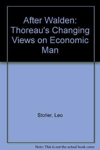 9780804705004: After Walden Thoreau's Changing Views on Economic