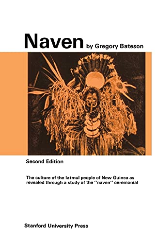 9780804705202: Naven: A Survey of the Problems suggested by a Composite Picture of the Culture of a New Guinea Tribe drawn from Three Points of View