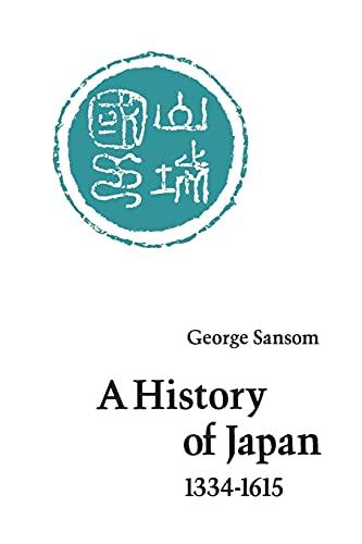 9780804705257: History of Japan, 1334-1615