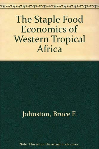 The Staple Food Economies of Western Tropical Africa