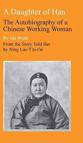 9780804706056: A Daughter of Han: The Autobiography of a Chinese Working Woman