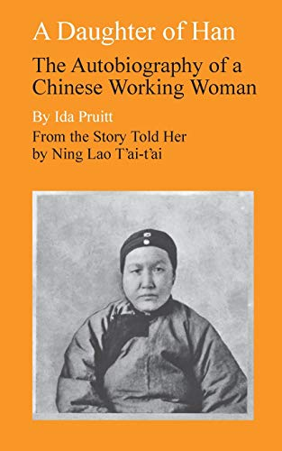 9780804706063: A Daughter of Han: The Autobiography of a Chinese Working Woman