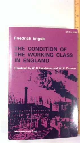 9780804706346: Condition of the Working Class in Englan