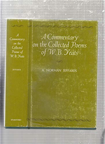 A Commentary on the Collected Poems of: Jeffares, A. Norman
