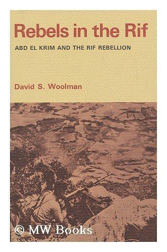 9780804706643: Rebels in the Rif: Abd El Krim and the Rif Rebellion