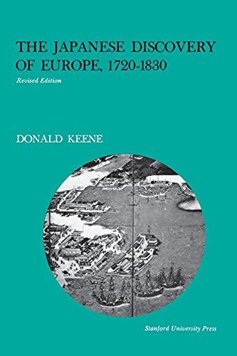 Japanese Discovery of Europe, 1720-1830: Donald Keene