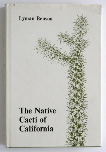9780804706964: The Native Cacti of California