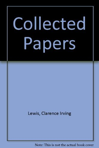 COLLECTED PAPERS.: Lewis, Clarence Irving.