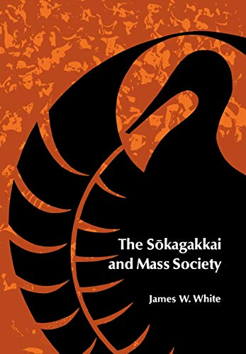 9780804707282: The Sokagakkai and Mass Society (Stanford Studies in Comparative Politics,)