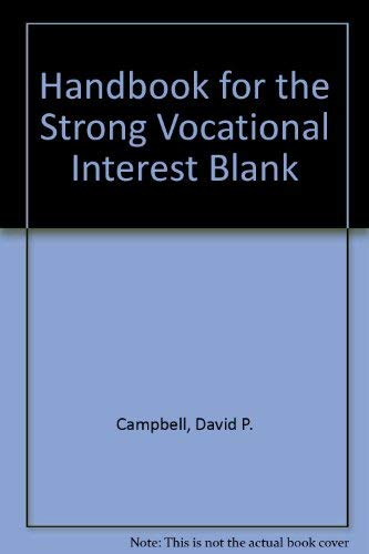 handbook for the Strong Vocational Interest Blank [Psychology / Counseling Educational, ...