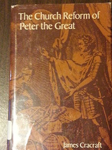 9780804707473: The Church Reform of Peter the Great