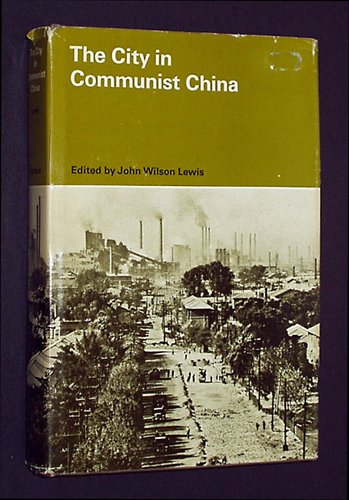 City in Communist China (Study in Chinese: Jerome Alan Cohen