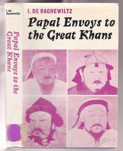 9780804707701: Papal envoys to the great khans,