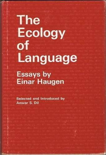 9780804708029: The Ecology of Language; (Language science and national development)