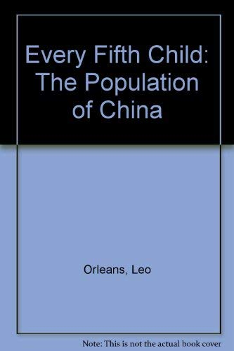 9780804708197: Every Fifth Child: The Population of China