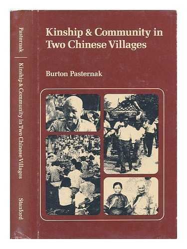 9780804708234: Kinship and Community in Two Chinese Villages