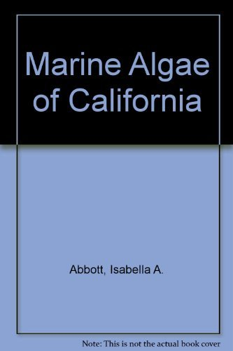 9780804708678: Marine Algae of California