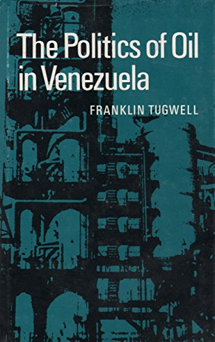 9780804708814: The Politics of Oil in Venezuela