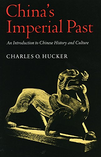 China's Imperial Past: Hucker, Charles O.