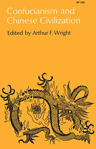 Confucianism and Chinese Civilization.: Arthur F. Wright.