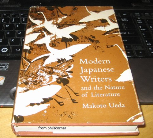 Modern Japanese Writers and the Nature of Literature: Ueda, Makoto