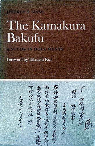 9780804709071: The Kamakura Bakufu: A Study in Documents