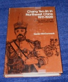 9780804709453: Chang TSO-Lin in Northeast China, 1911-1928: China, Japan, and the Manchurian Idea