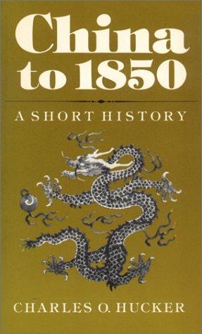 9780804709576: China to 1850: A Short History
