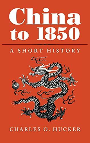 9780804709583: China to 1850: A Short History