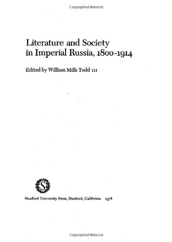 9780804709613: Literature and Society in Imperial Russia, 1800-1914.
