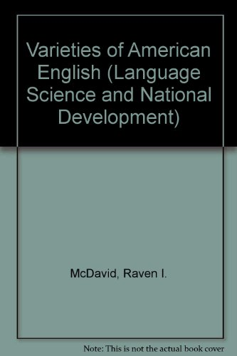 Varieties of American English: Essays (Language Science and National Development)