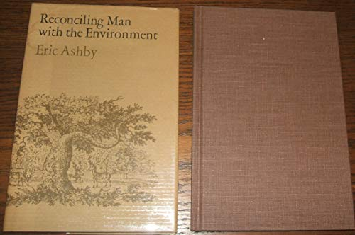 9780804709866: Reconciling Man with the Environment (The Leon Sloss Junior memorial lectures in humanities)