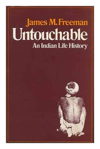 9780804710015: Untouchable: An Indian Life History