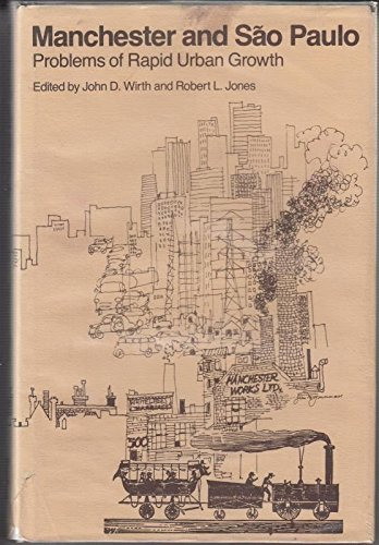 9780804710053: Manchester and Sao Paulo: Problems of Rapid Urban Growth